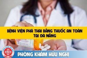 bệnh viện phá thai bằng thuốc